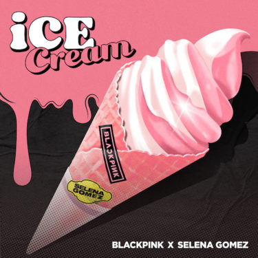 BLACKPINK&Selena Gomez(セレーナ·ゴメス) 夢のコラボレーション 「Ice Cream (with Selena Gomez) 」 配信開始&ミュージックビデオ公開! 10月リリース初のフルアルバム「THE ALBUM」予約開始!