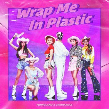 2/5に新曲「Wrap Me In Plastic」をリリースしたMOMOLANDからコメント映像到着!