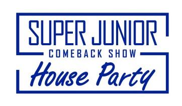 「SUPER JUNIOR COMEBACK SHOW <House Party>」3月16日19:00~ 日韓同時放送! 10thフルアルバムリリース記念!待望のSUPER JUNIORのカムバックスペシャル番組!